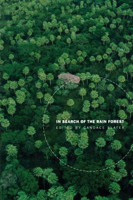 Image for In Search of the Rain Forest (New Ecologies for the Twenty-First Century)