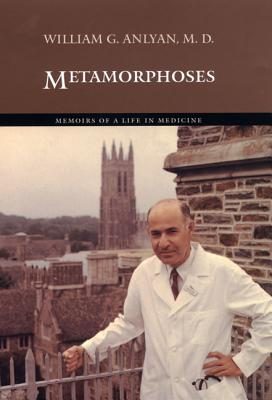Image for Metamorphoses: Memoirs of a Life in Medicine