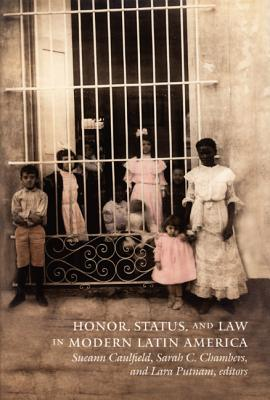 Image for Honor, Status, and Law in Modern Latin America