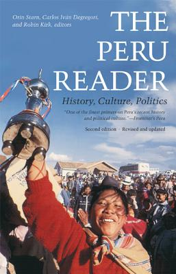 Image for The Peru Reader: History, Culture, Politics (The Latin America Readers)