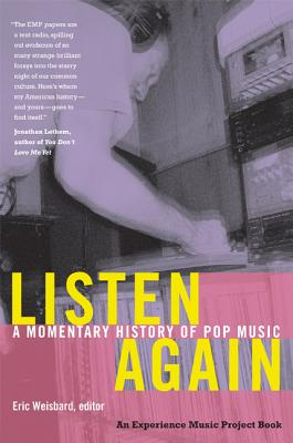 Image for Listen Again: A Momentary History of Pop Music (Experience Music Project)