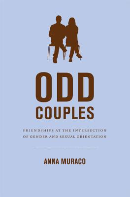 Image for ODD COUPLES: FRIENDSHIPS AT THE INTERSECTION OF GENDER AND SEXUAL ORIENTATION