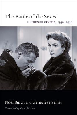 Image for The Battle of the Sexes in French Cinema, 1930–1956