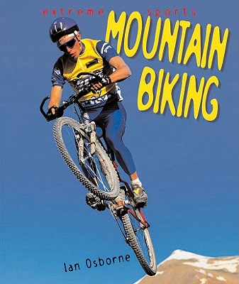 Image for Mountain Biking (Extreme Sports)