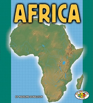 Africa (Pull Ahead Continents S.), Madeline Donaldson