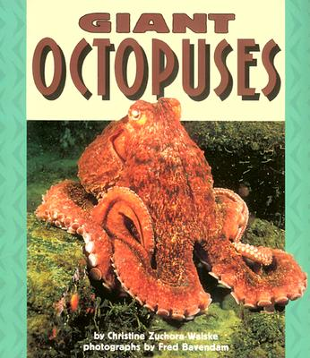 Giant Octopuses (Pull Ahead Books), Christine Zuchora-Walske