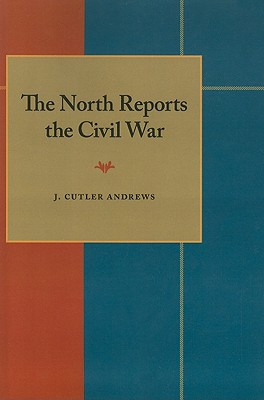 Image for The North Reports the Civil War