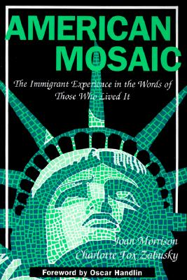 American Mosaic (Pitts Series in Social and Labor History), Morrison