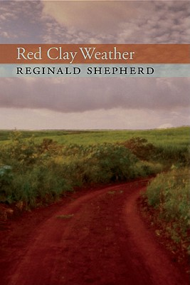 Image for Red Clay Weather (Pitt Poetry Series)