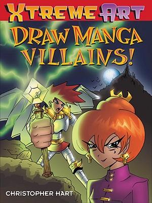 Image for Draw Manga Villains! (XTreme Art)
