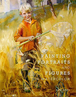Image for PAINTING PORTRAITS AND FIGURES IN WATERCOLOR