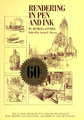 Image for Rendering in Pen and Ink: The Classic Book On Pen and Ink Techniques for Artists, Illustrators, Architects, and Designers