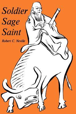 Soldier, Sage, Saint, ROBERT NEVILLE