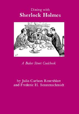 Image for Dining with Sherlock Holmes : A Baker Street Cookbook