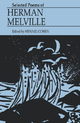 Selected Poems of Herman Melville, Melville, Herman