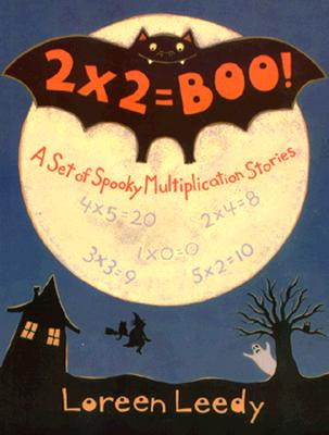 Image for 2 X 2 = Boo!: A Set of Spooky Multiplication Stories