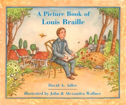 A Picture Book of Louis Braille (Picture Book Biographies), Adler, David A.
