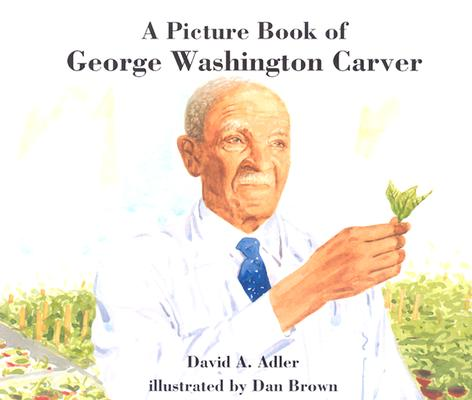 Image for A Picture Book of George Washington Carver (Picture Book Biography)