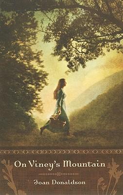 On Viney's Mountain, Joan Donaldson