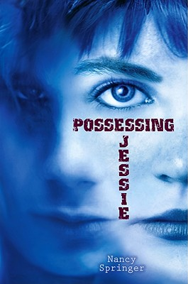 Possessing Jessie, Nancy Springer