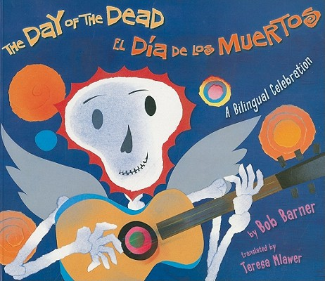 Image for Day of the Dead: A Bilingual Celebration (Spanish Edition)