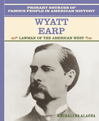 Image for Wyatt Earp: Lawman of the American West (Famous People in American History)