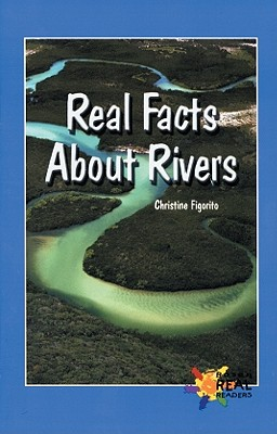 Image for Real Facts About Rivers (Real Readers - Upper Emergent)
