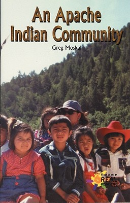Image for An Apache Indian Community (Rosen Publishing Group's Reading Room Collection)