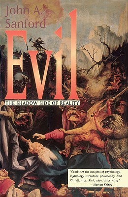 Image for Evil: The Shadow Side of Reality