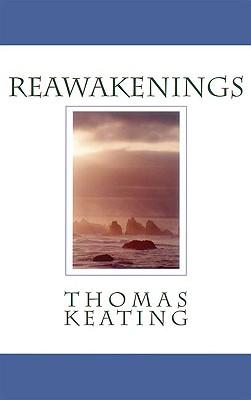 Reawakenings, Thomas Keating