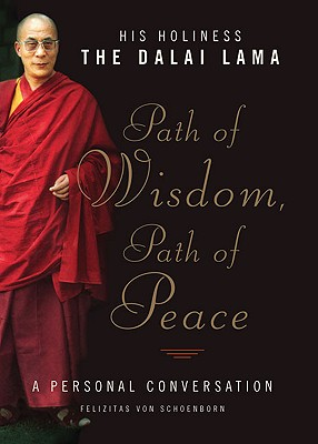 Image for Path of Wisdom, Path of Peace: A Personal Conversation