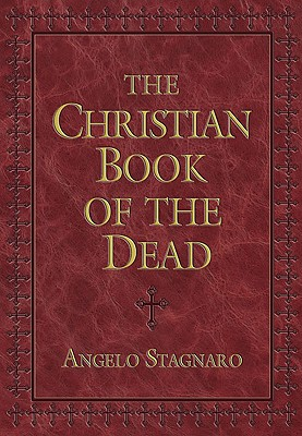 The Christian Book of the Dead, Angelo Stagnaro