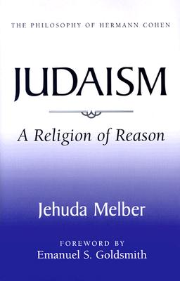 Image for Judaism: A Religion of Reason