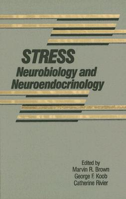 Image for Stress: Neurobiology and Neuroendocrinology