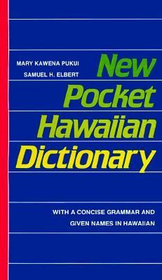 Image for New Pocket Hawaiian Dictionary: With a Concise Grammar and Given Names in Hawaiian