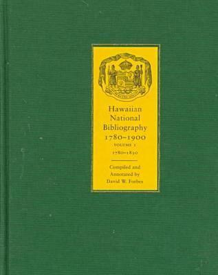 Image for Hawaiian National Bibliography, 1780-1900: Volume 1:  1780-1830