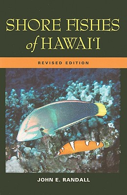 Image for Shore Fishes of Hawaii: Revised Edition (A Latitude 20 Book)