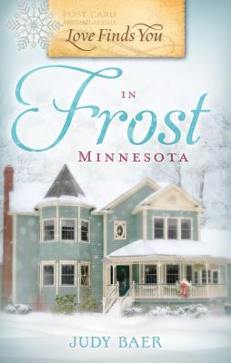 Image for LOVE FINDS YOU IN FROST MINNESOTA