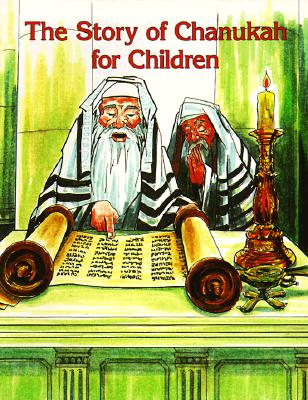 Image for The Story of Chanukah for Children