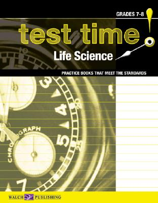 Image for Test Time! Practice Books That Meet The Standards: Life Science (Test Time! Practice Books That Meet the Standards Science Series Ser) (Test Time! Practise Books That Meet the Standards Science)