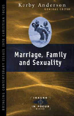 Image for Marriage Family and Sexuality: Probing the Headlines that Impact Your Family