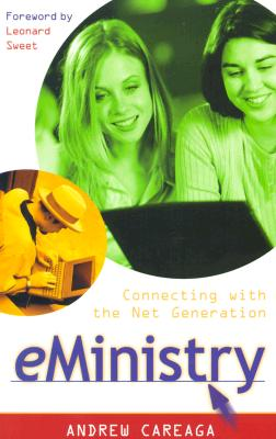 Image for eMinistry: Connecting with the Net Generation