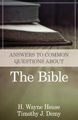Image for Answers to Common Questions About the Bible
