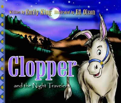 Clopper and the Night Travelers, Emily King