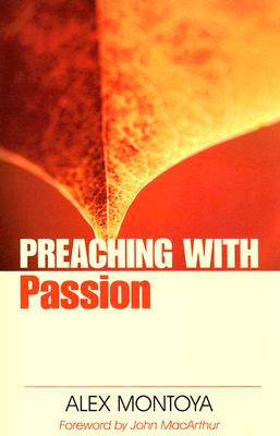Image for Preaching with Passion (Preaching With Series)