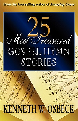 Image for 25 Most Treasured Gospel Hymn Stories