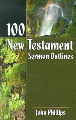 Image for 100 New Testament Sermon Outlines