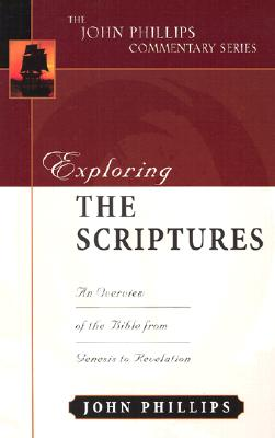 Image for Exploring the Scriptures (John Phillips Commentary Series) (The John Phillips Commentary Series)
