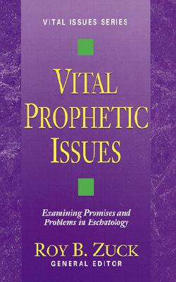 Image for Vital Prophetic Issues (Vital Issues Series, Vol 5)