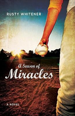 Image for A Season of Miracles: A Novel